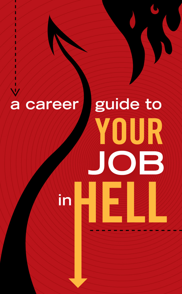 Career Guide to your Job in Hell, Robert E. Vardeman